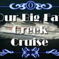 Our Big Fat Greek Cruise