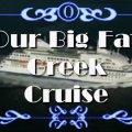 Our Big Fat Greek Cruise